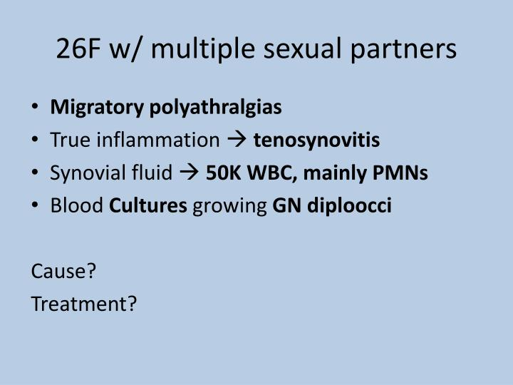 26F w/ multiple sexual partners
