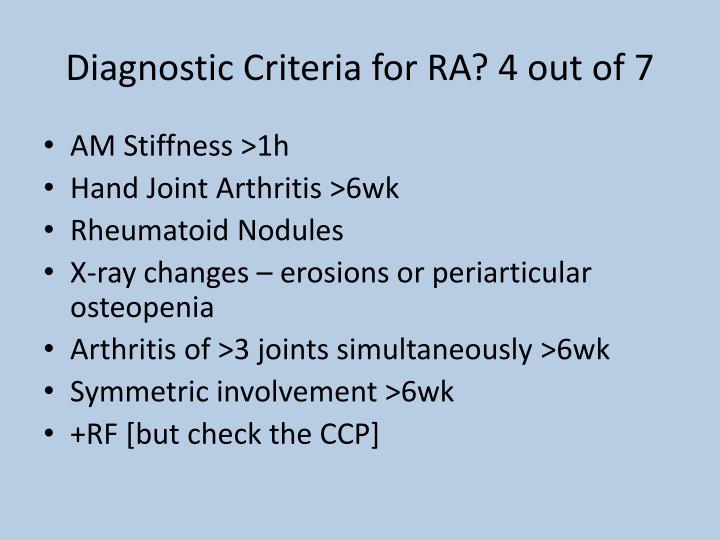 Diagnostic Criteria for RA? 4 out of 7
