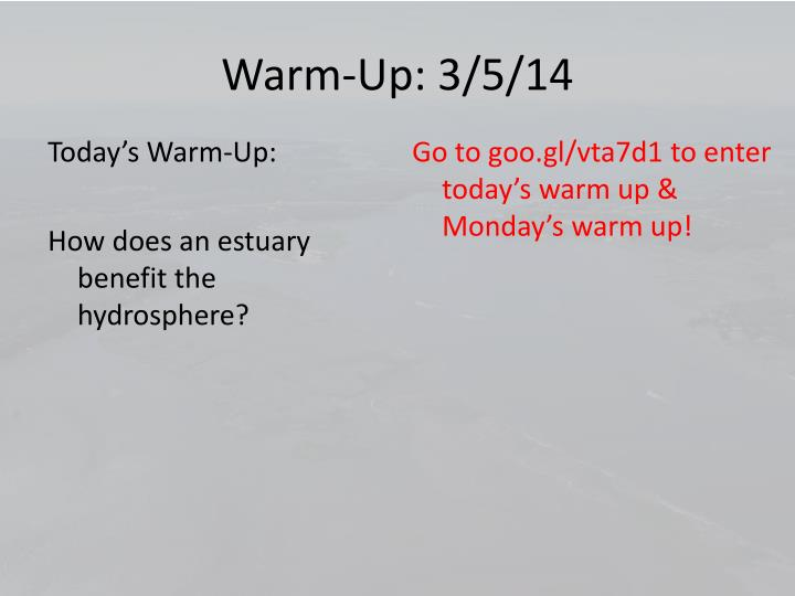 Warm-Up: 3/5/14