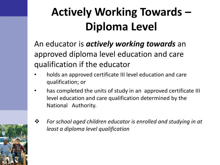 Actively Working Towards – Diploma Level