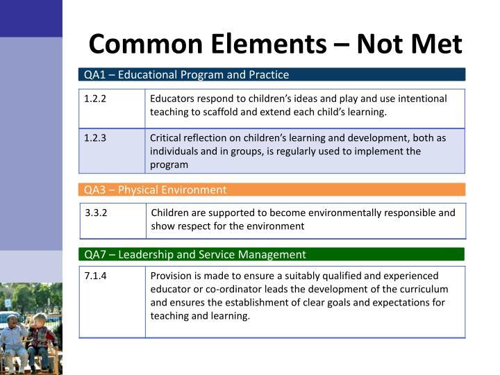 Common Elements – Not Met