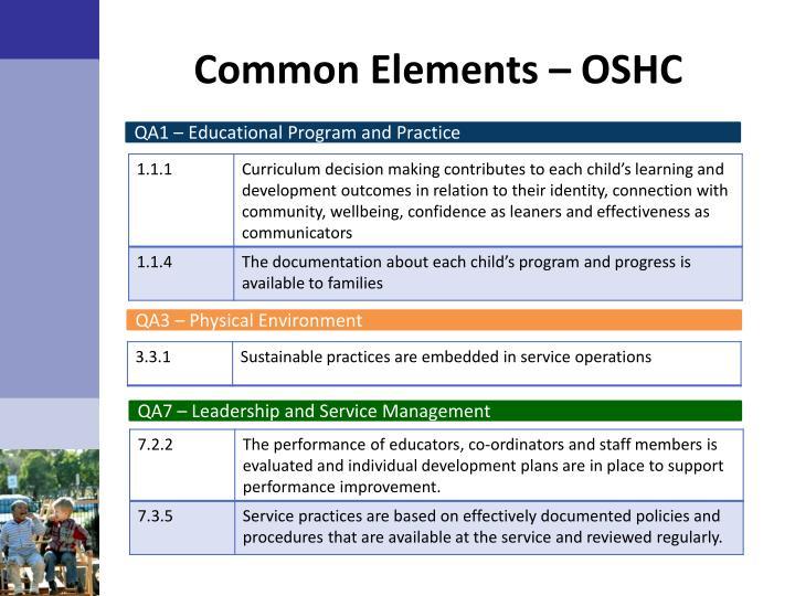 Common Elements – OSHC