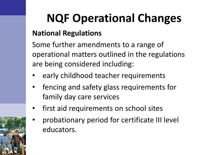 NQF Operational Changes