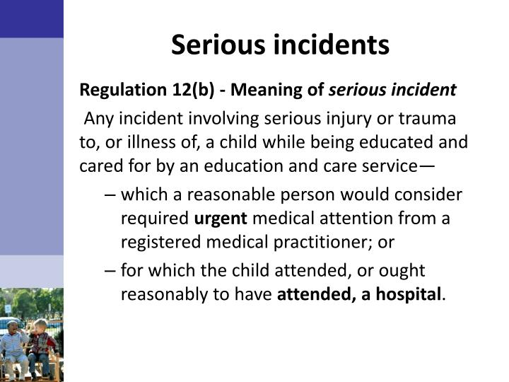 Serious incidents