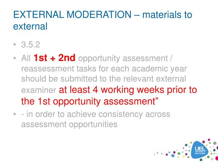 EXTERNAL MODERATION – materials to external