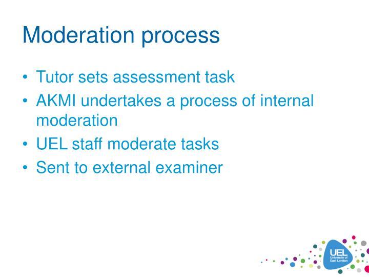 Moderation process