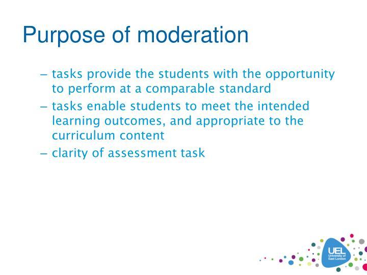 Purpose of moderation