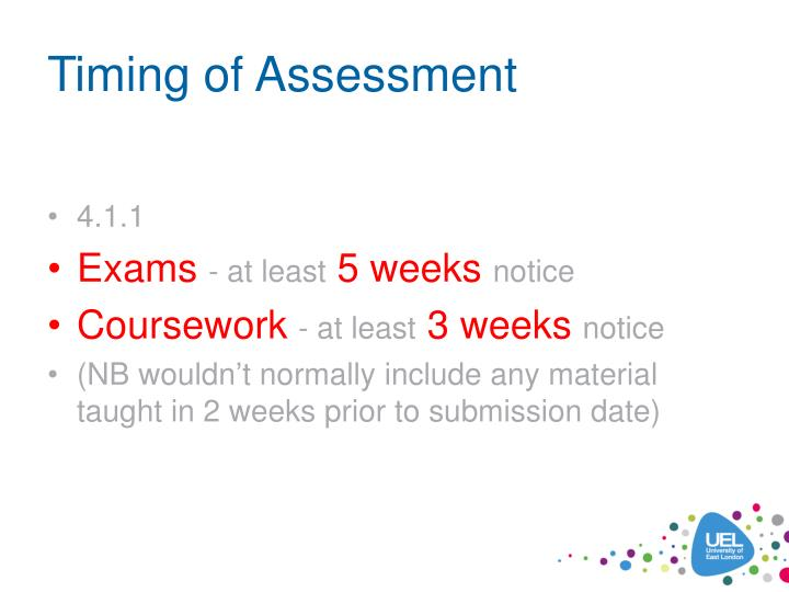 Timing of Assessment