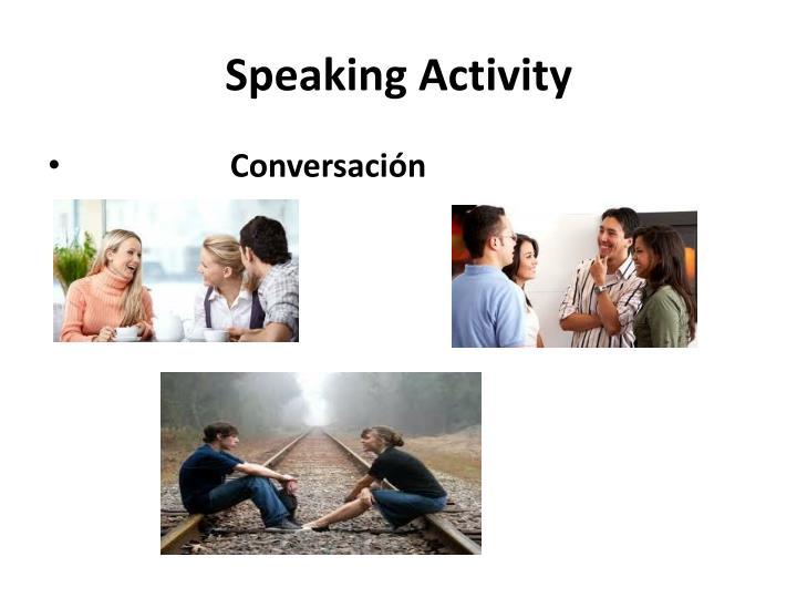 Speaking Activity