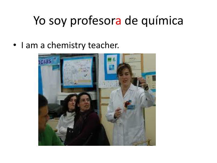 Yo soy profesor