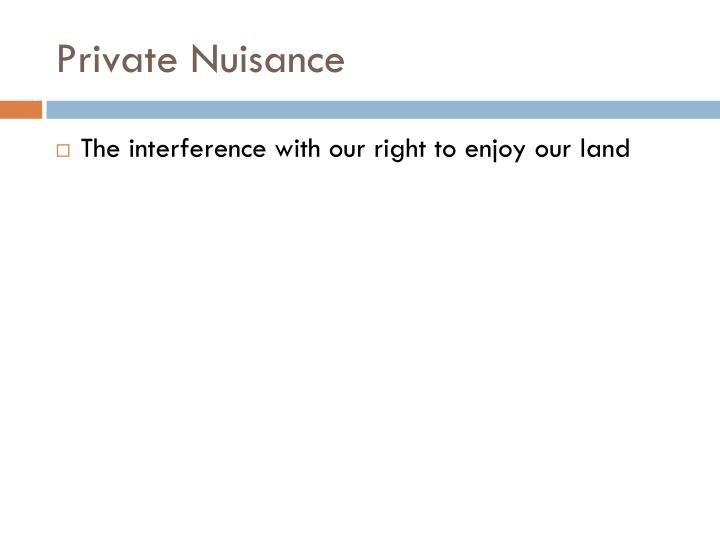 Private Nuisance