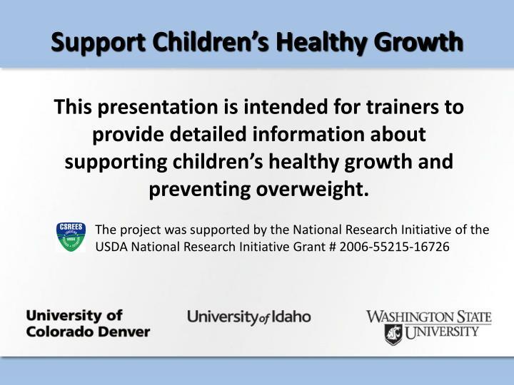 Support Children's Healthy Growth