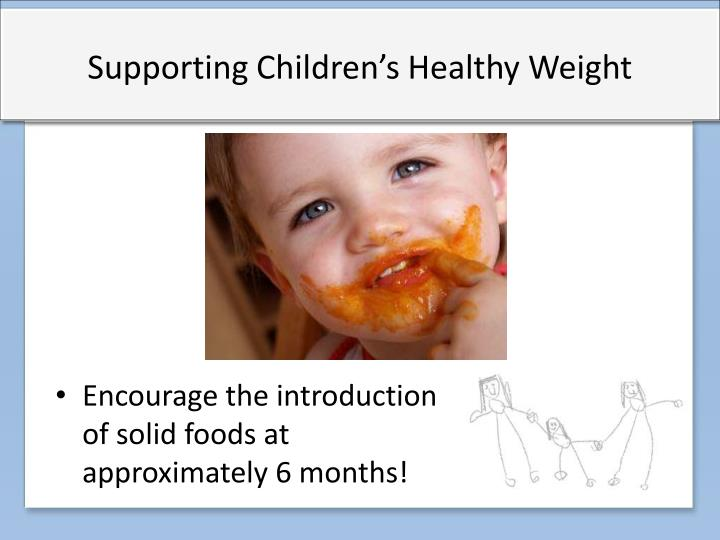 Supporting Children's Healthy Weight