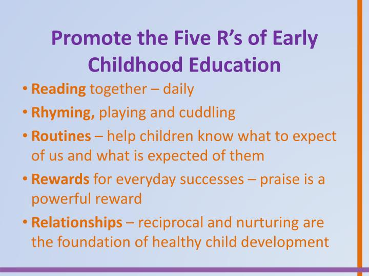 Promote the Five R's of Early Childhood Education