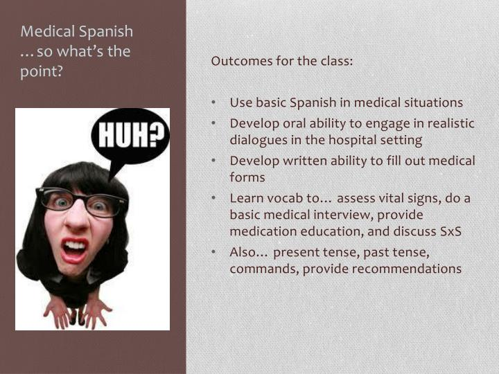 Medical spanish so what s the point
