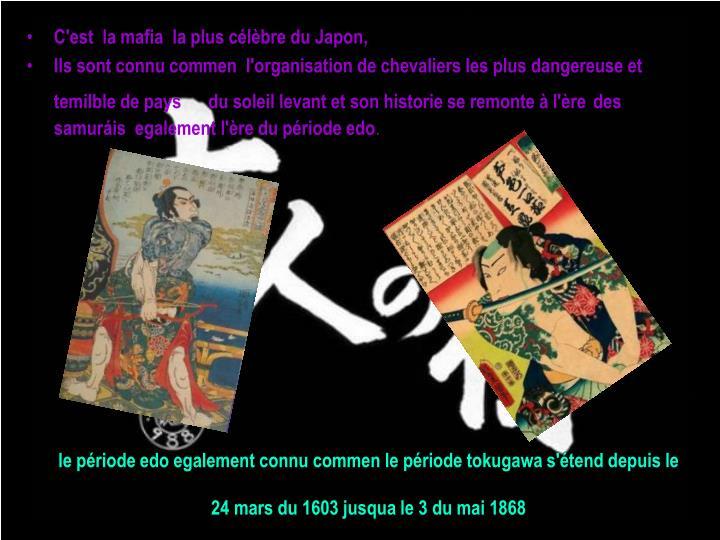 le période edo egalement connu commen le période tokugawa s'étend depuis le 24 mars du 1603 jusqua le 3 du mai 1868