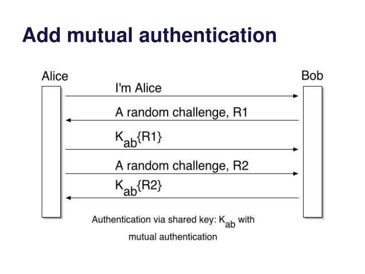 Add mutual authentication