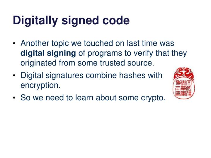 Digitally signed code
