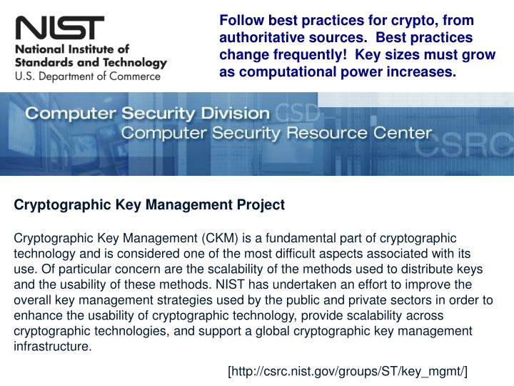 Follow best practices for crypto, from authoritative sources.  Best practices change frequently!  Key sizes must grow as computational power increases.