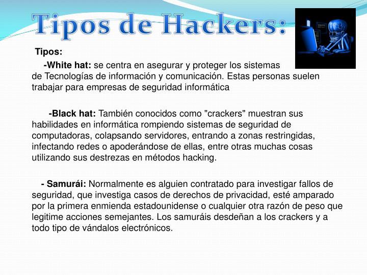 Tipos de Hackers: