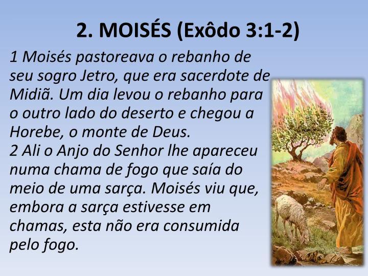 2. MOISÉS