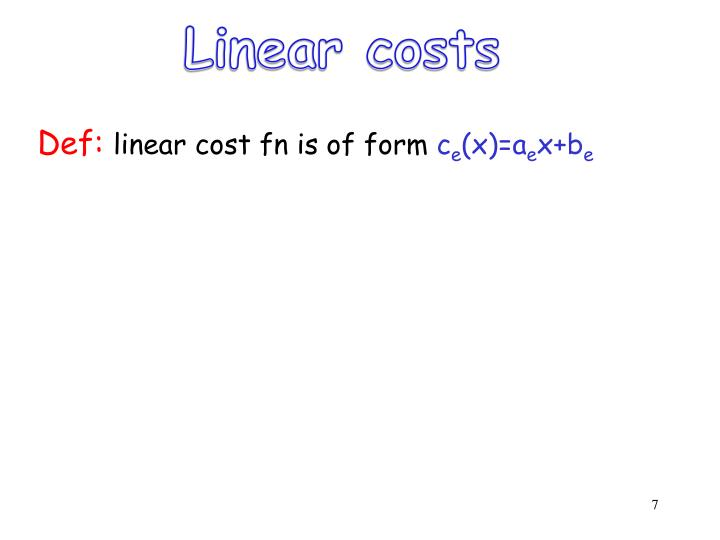Linear costs
