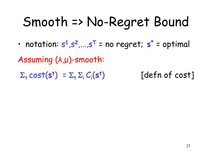 Smooth => No-Regret Bound