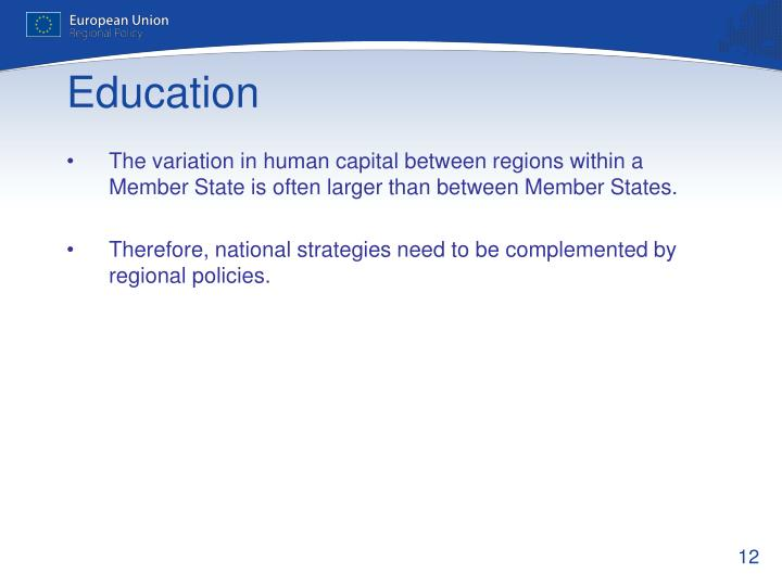 The variation in human capital between regions within a Member State is often larger than between Member States.