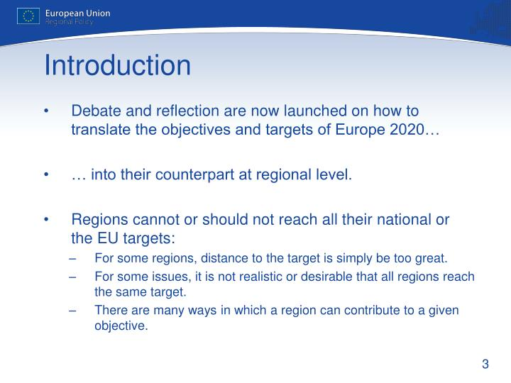 Debate and reflection are now launched on how to translate the objectives and targets of Europe 2020…