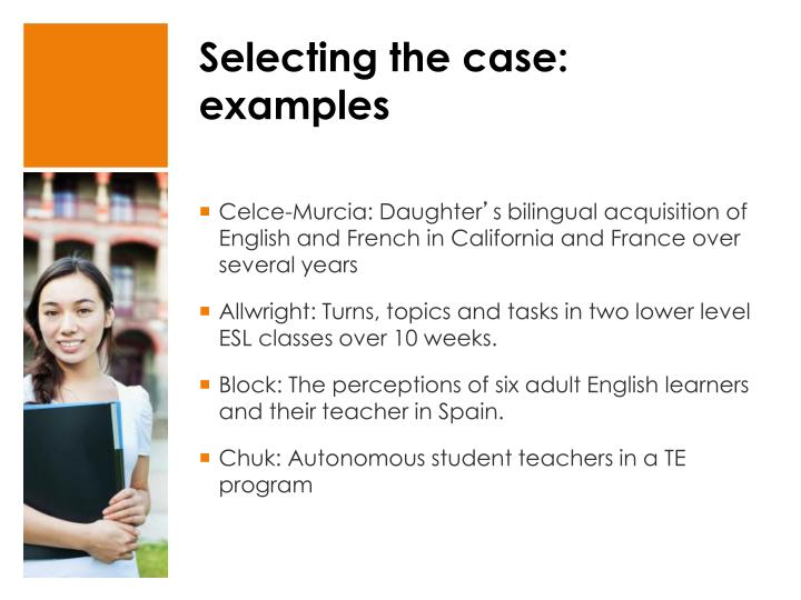 Selecting the case: examples