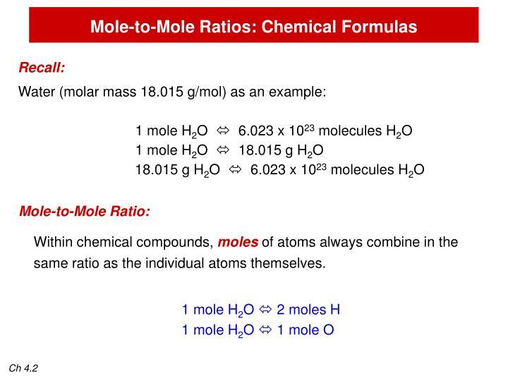 Mole-to-Mole Ratios: Chemical Formulas