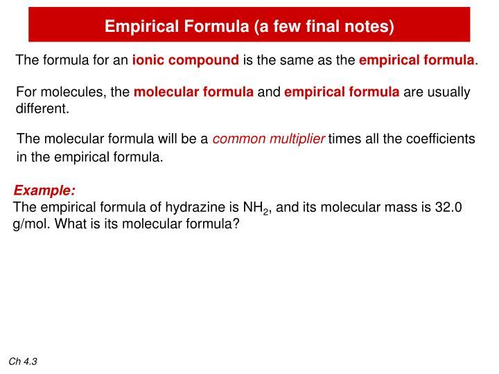 Empirical Formula (a few final notes)