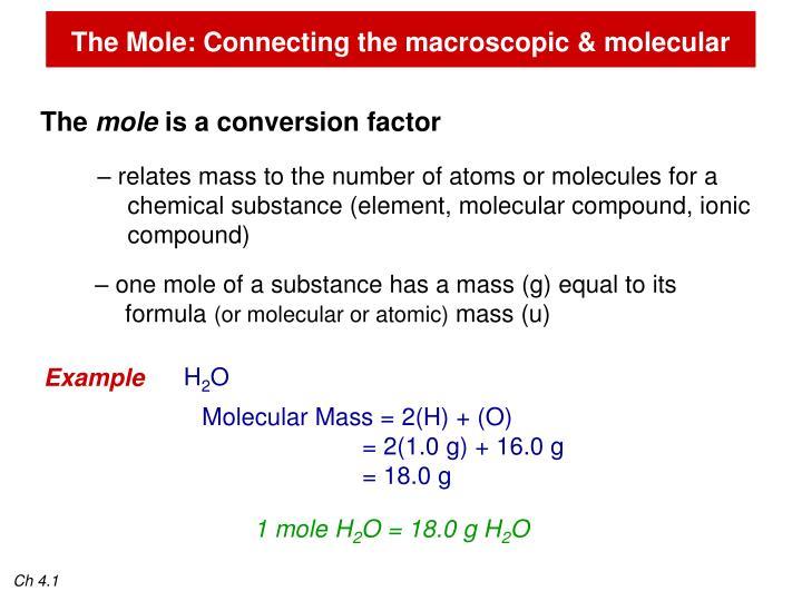 The Mole: Connecting the macroscopic & molecular