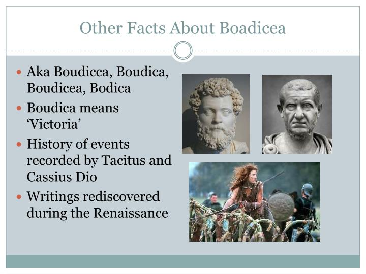 Other Facts About Boadicea