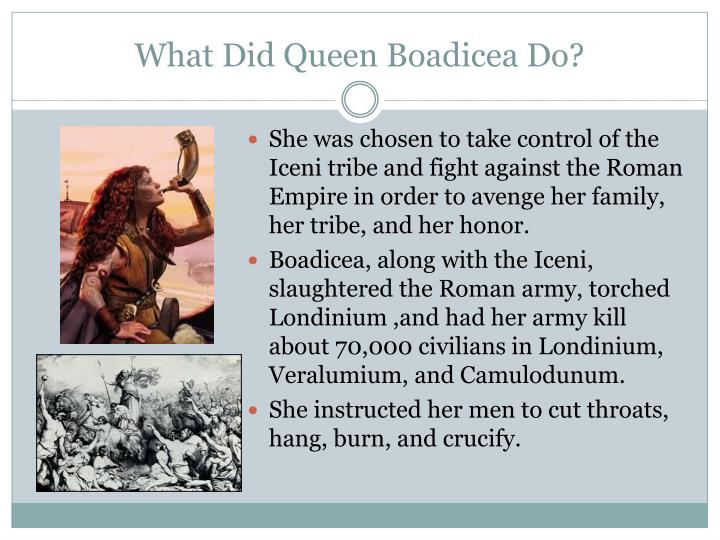 What Did Queen Boadicea Do?