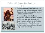 what did queen boadicea do