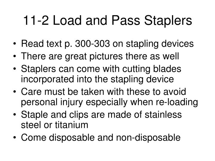 11-2 Load and Pass Staplers