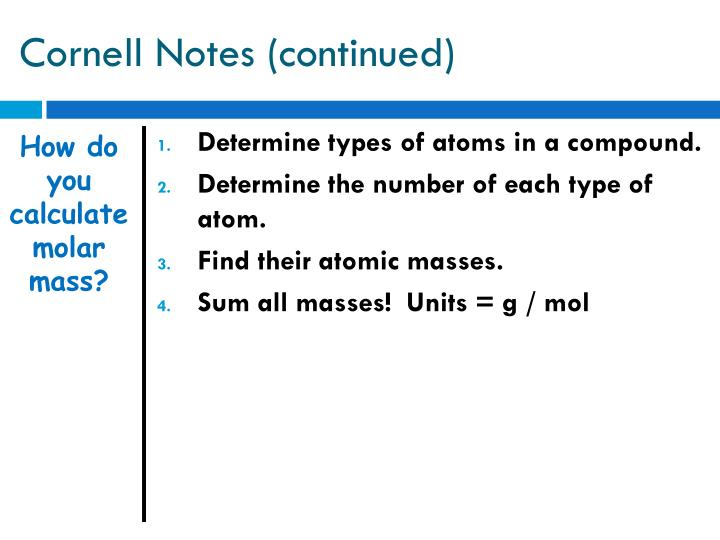 Cornell Notes (continued)