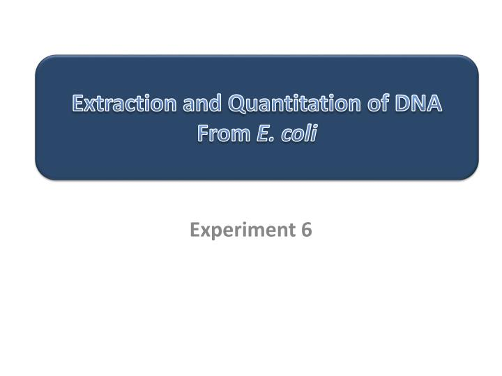 Extraction and