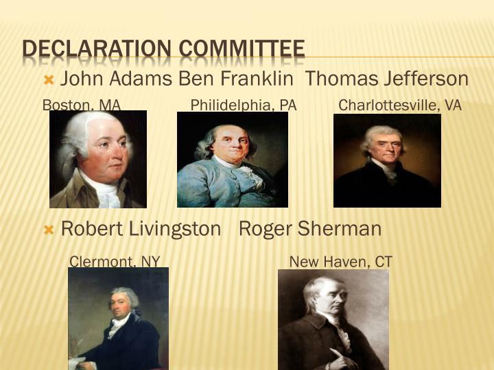 John Adams Ben Franklin  Thomas Jefferson