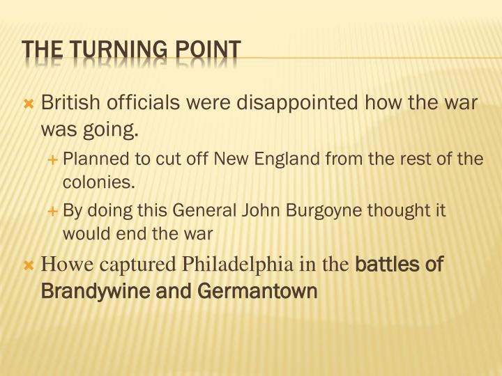 British officials were disappointed how the war was going.