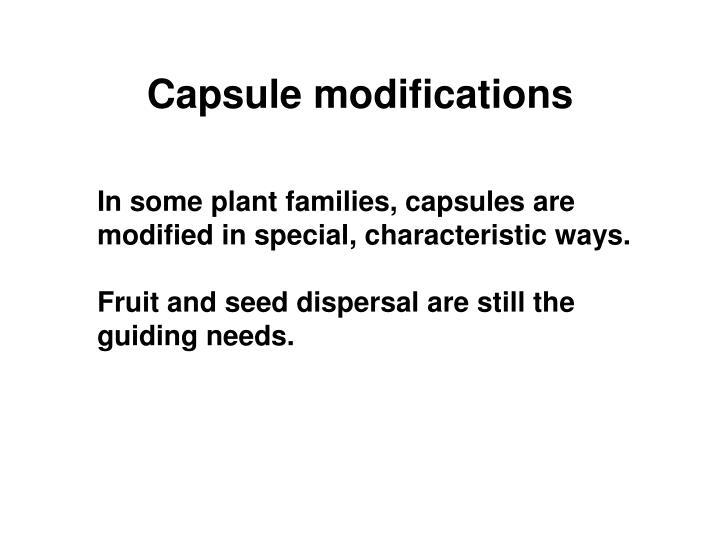 Capsule modifications