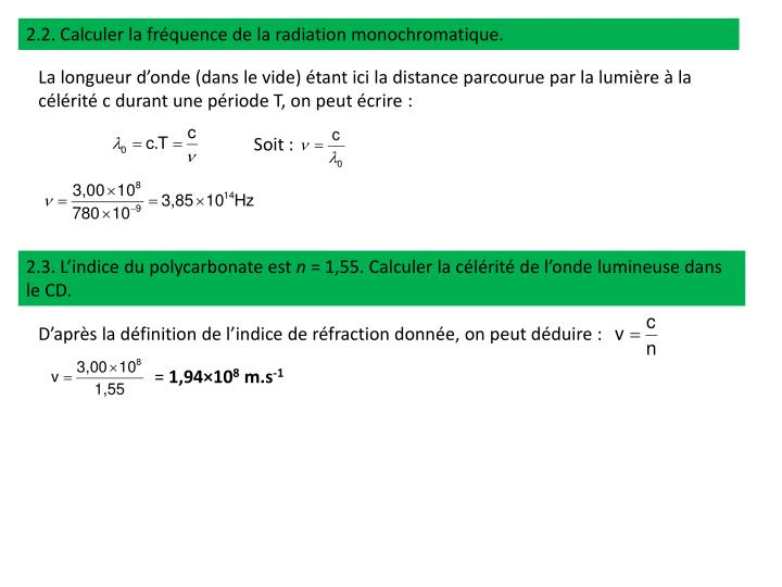 2.2. Calculer la fréquence de la radiation monochromatique.