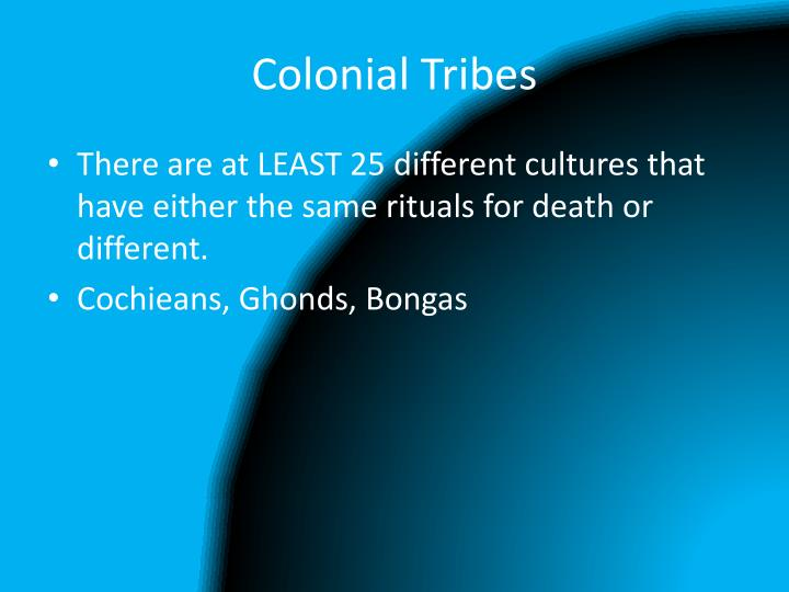 Colonial Tribes