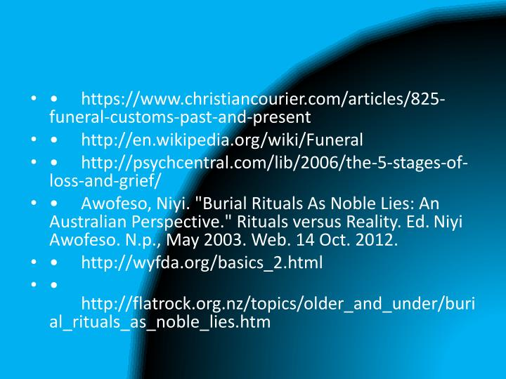 •https://www.christiancourier.com/articles/825-funeral-customs-past-and-present
