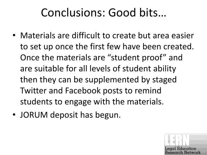 Conclusions: Good bits…