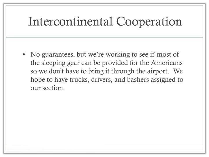 Intercontinental Cooperation