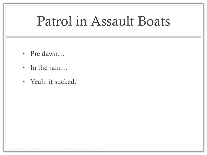 Patrol in Assault Boats