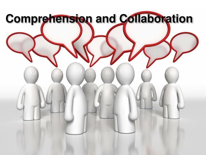 Comprehension and Collaboration