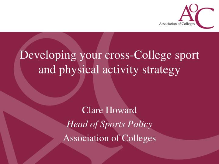Developing your cross-College sport and physical activity strategy